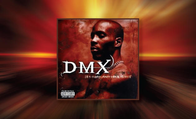 DMX – It's Dark And Hell Is Hot [1998]