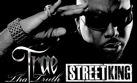 Trae Tha Truth – Street King [Review]