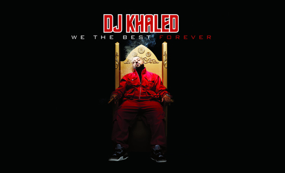 DJ Khaled – We The Best Forever [Review]