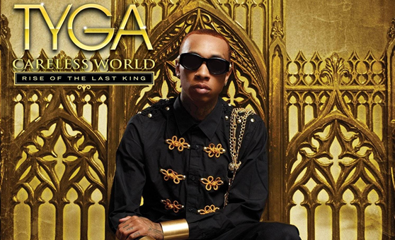 Tyga – Careless World: Rise Of The Last King [Review]