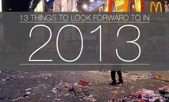 13 Things To Look Forward To In 2013 (The Late Edition) (Front)
