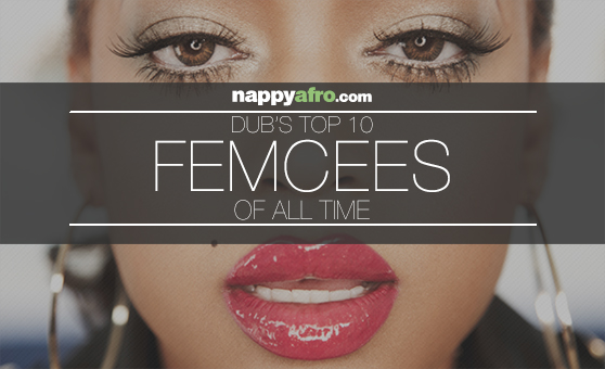 Dub's Top 10 Femcees of All Time (Front)
