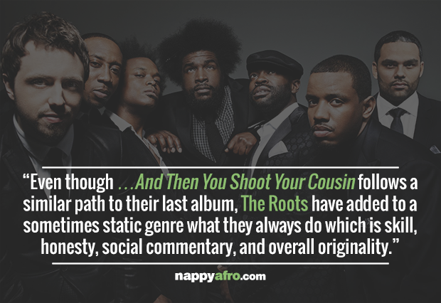 The Roots: ...and then you shoot your cousin - Music ...
